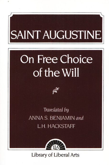 On Free Choice of the Will: Augustine
