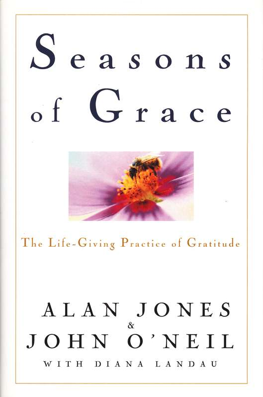 Seasons of Grace: The Life Giving Practice of Gratitude