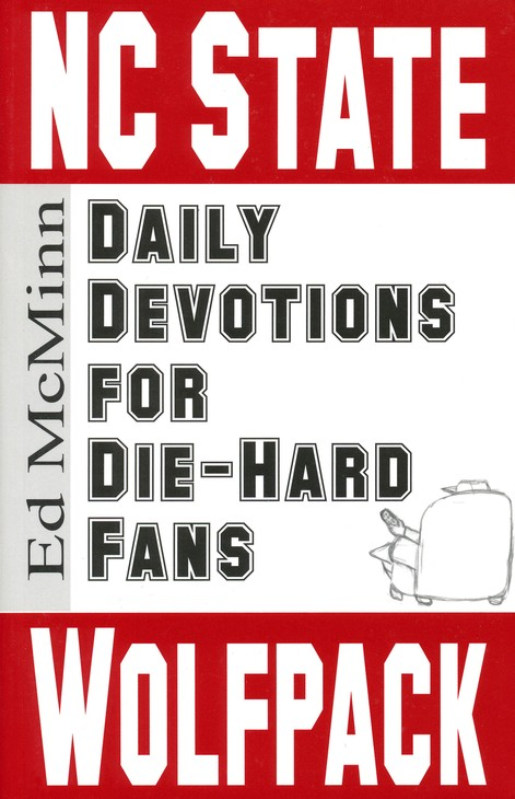 Daily Devotions for Die-Hard Fans: NC State Wolfpack