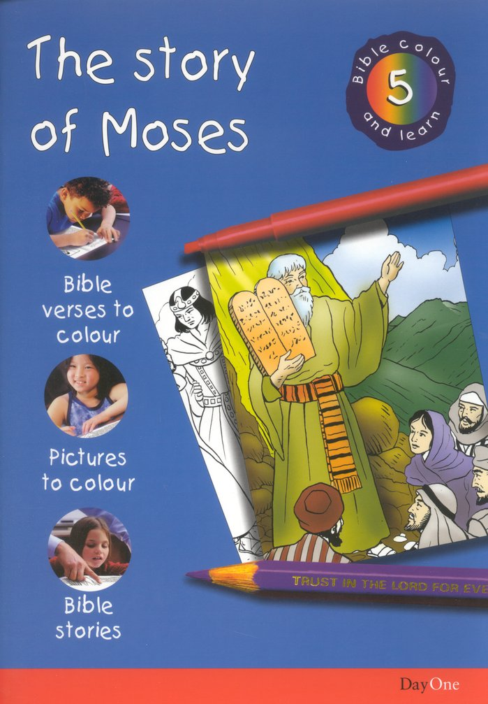 Bible Colour and Learn: 05 The Story of Moses