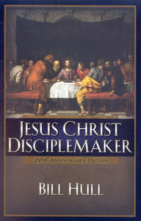 Jesus Christ, Disciplemaker--Updated Edition