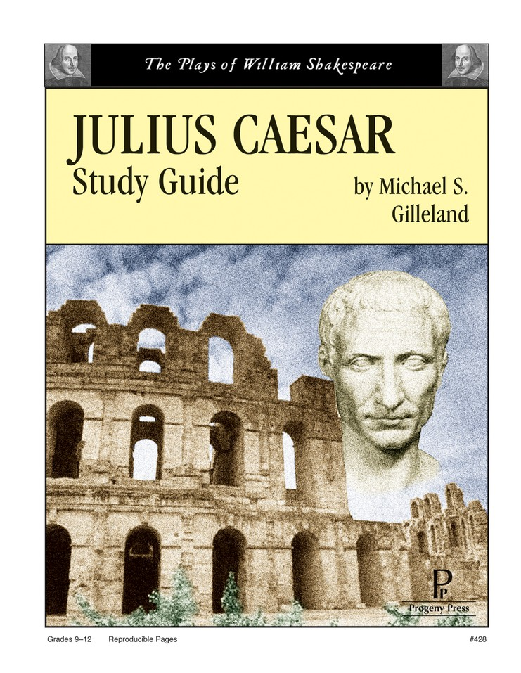 Julius Caesar Progeny Press Study Guide