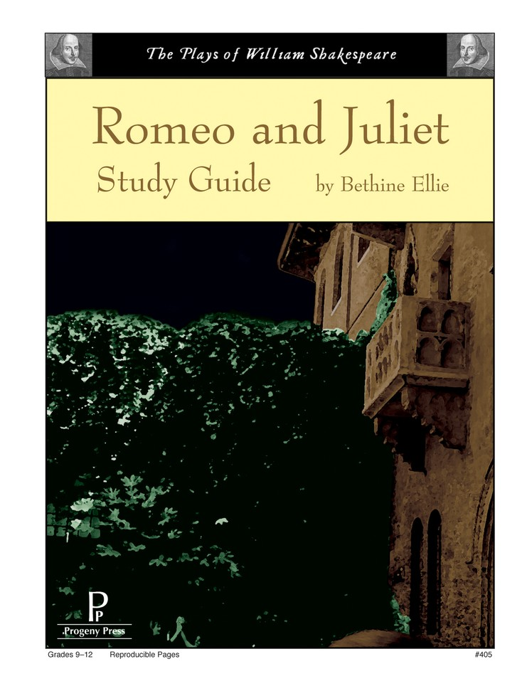 Romeo and Juliet Progeny Press Study Guide