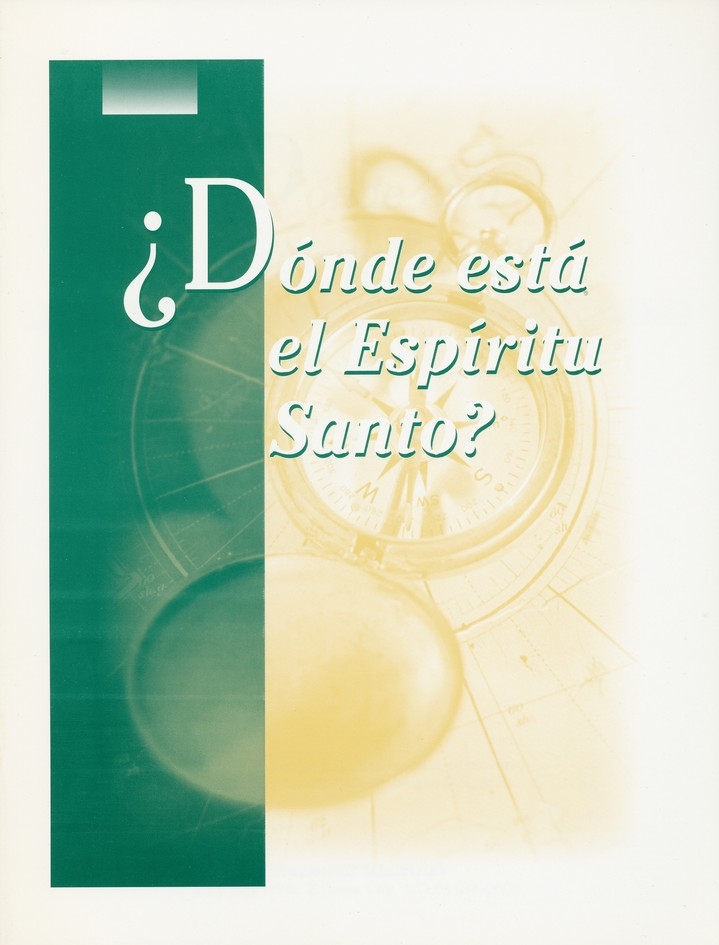 ¿Dónde está el Espíritu Santo? Where Is The  Holy Spirit? Guidebook