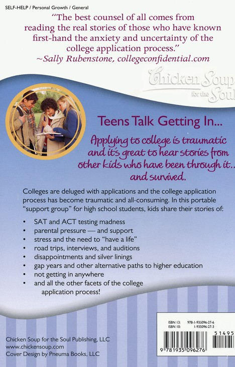 Teens Talk Getting... to College-101 True Stories from Kids