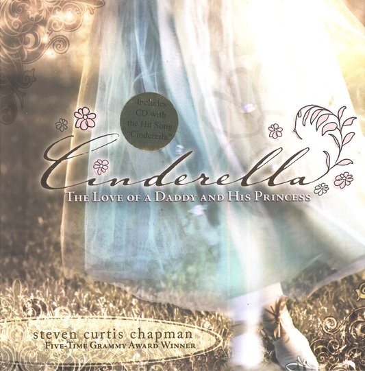 Cinderella- The Love of a Daddy and His Princess with CD