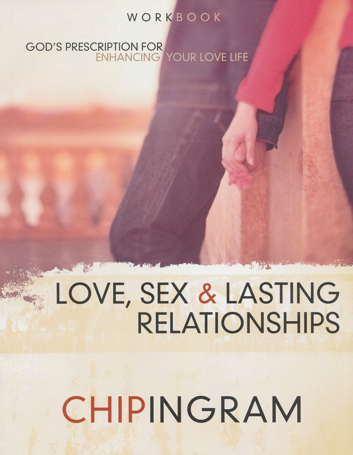 Love, Sex & Lasting Relationships, Workbook