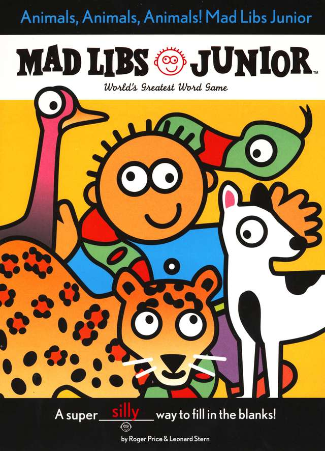 Mad Libs Junior: Animals, Animals, Animals!