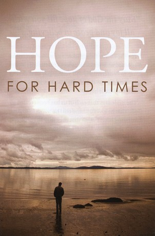 Hope for Hard Times (ESV), Pack of 25 Tracts
