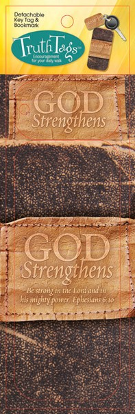 God Strengthens, Truth Tag