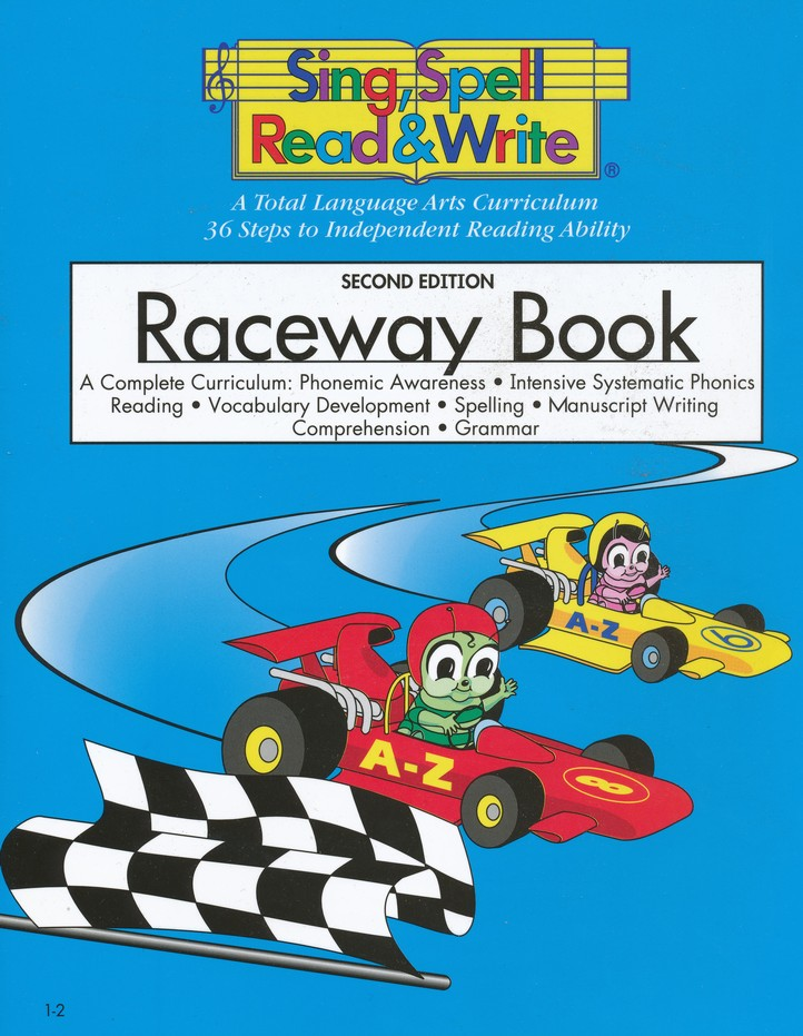 Raceway Book, Level 1 Sing, Spell, Read and Write