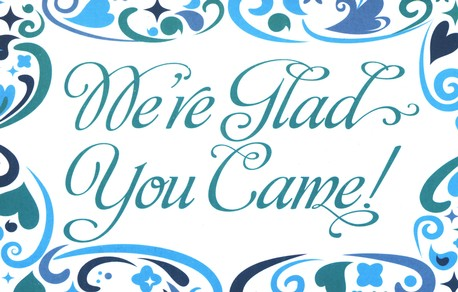 We're Glad You Came (Psalm 118:24) Postcards, 25