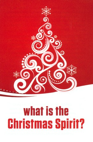 What is The Christmas Spirit? Pack of 25 Tracts