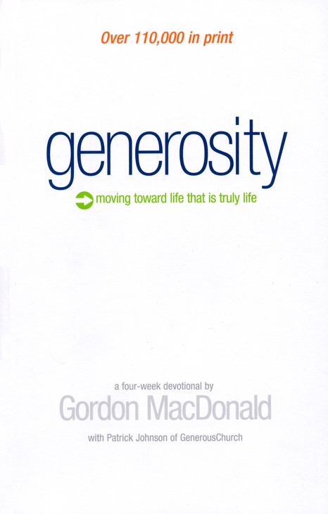 Generosity: Moving Toward a Life That Is Truly Life