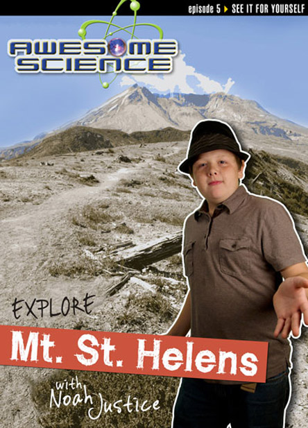Explore Mount St. Helens with Noah Justice: Episode 5 DVD, Awesome Science Series
