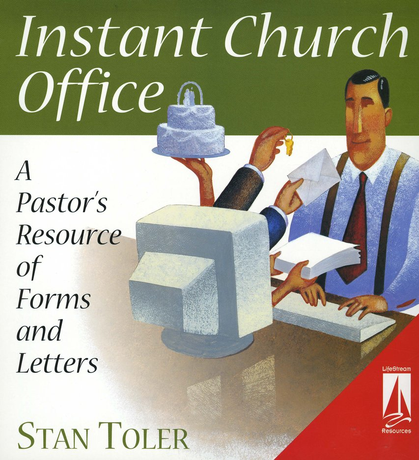 Instant Church Office: A Pastor's Resource of Forms and Letters