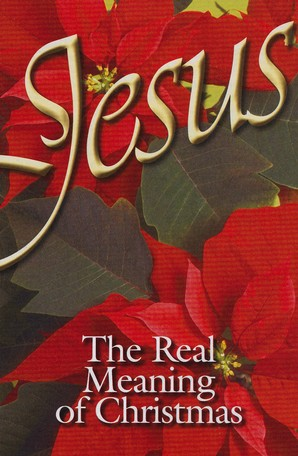 Jesus, The Real Meaning of Christmas (NIV), Pack of 25 Tracts