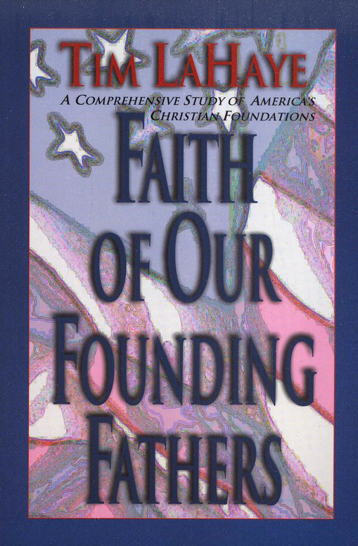 Faith of Our Founding Fathers - Paperback