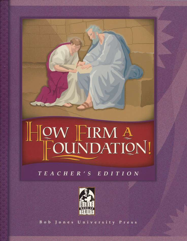 BJU How Firm a Foundation, Teacher's Edition