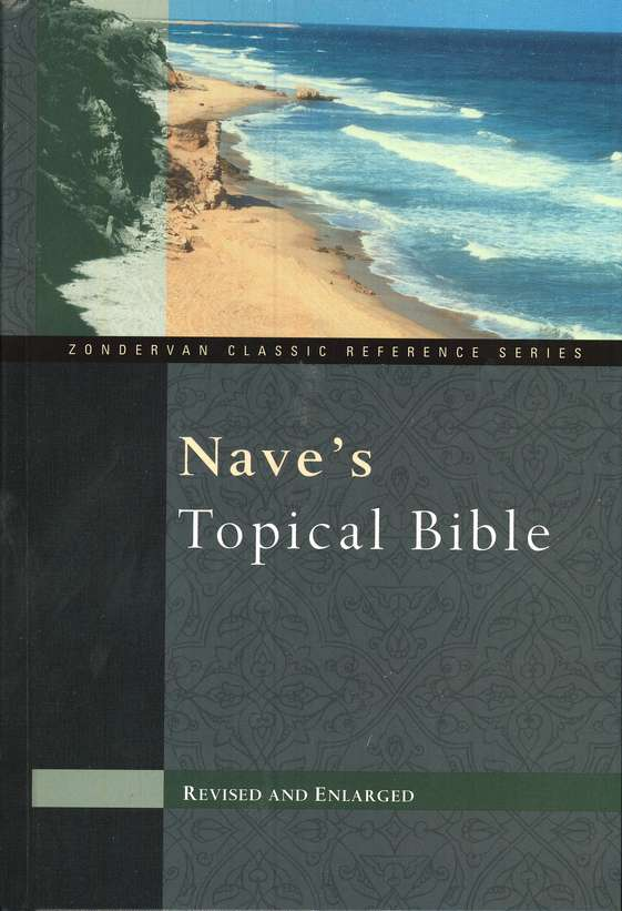 KJV Nave's Topical Bible, Revised and Enlarged