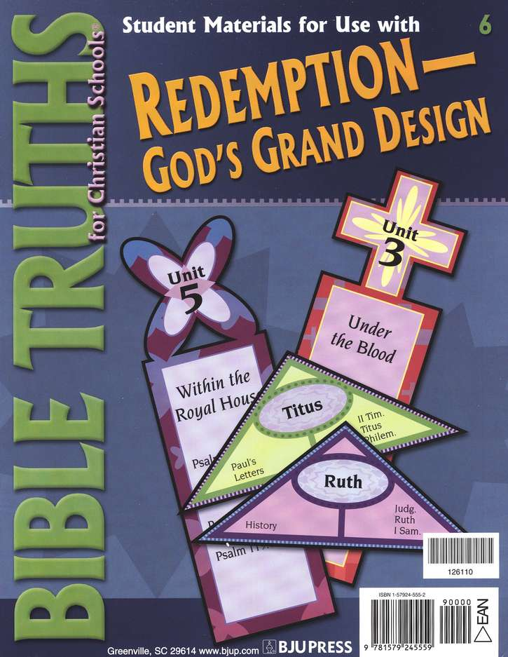 BJU Truths 6: Redemption-God's Grand Design, Student Materials  Packet