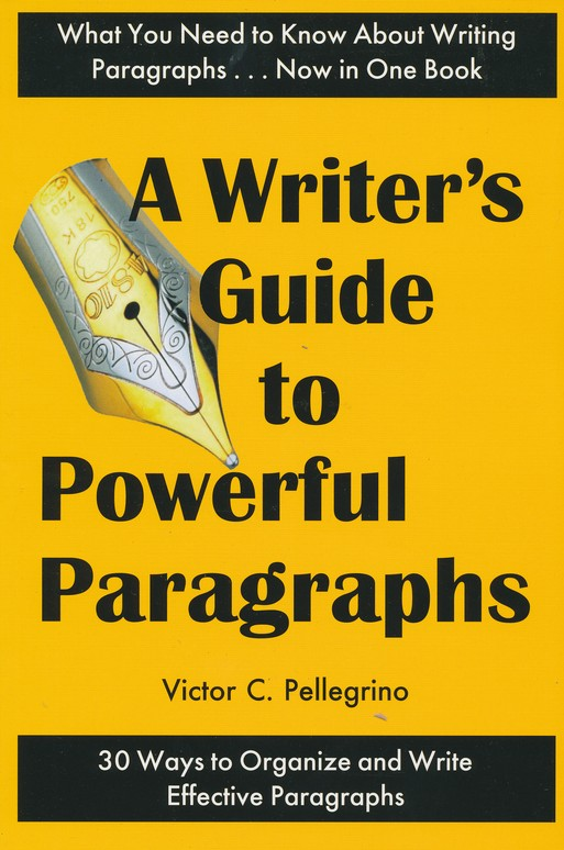 Guide to Powerful Paragraphs