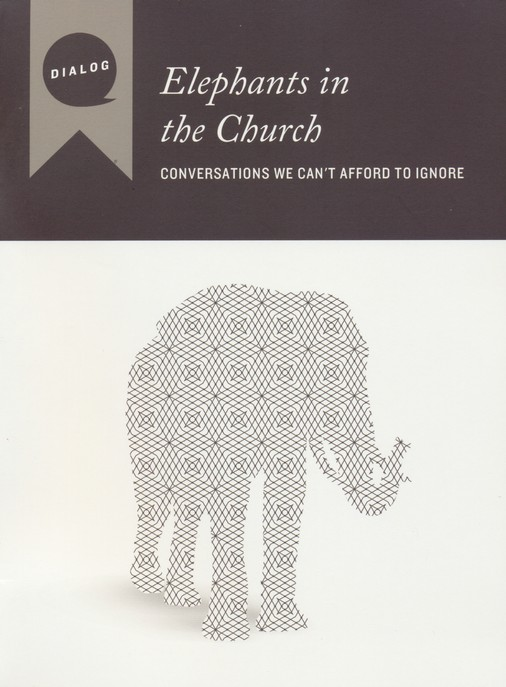 Elephants in the Church: Conversations We Can't Afford to Ignore, Participant's Guide