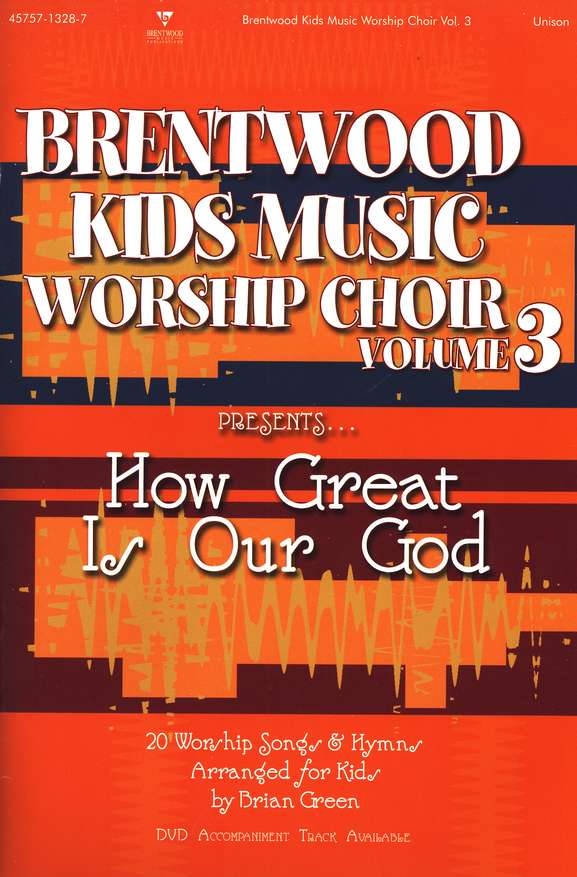 Brentwood Kids Music Worship Choir, Volume 3