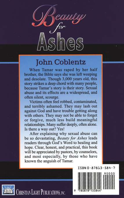 Beauty for Ashes: Biblical Help for the Sexually Abused