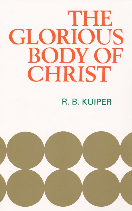 Glorious Body of Christ