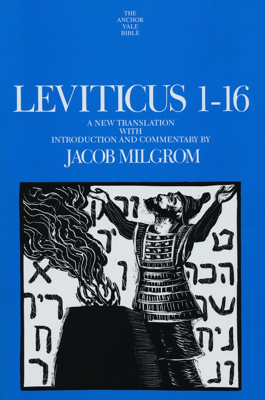 Leviticus 1-16: Anchor Yale Bible Commentary [AYBC]