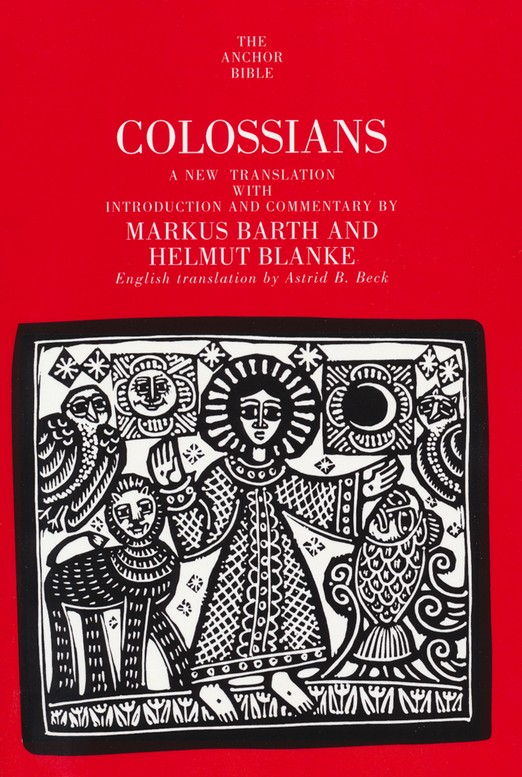 Colossians: Anchor Yale Bible Commentary [AYBC]