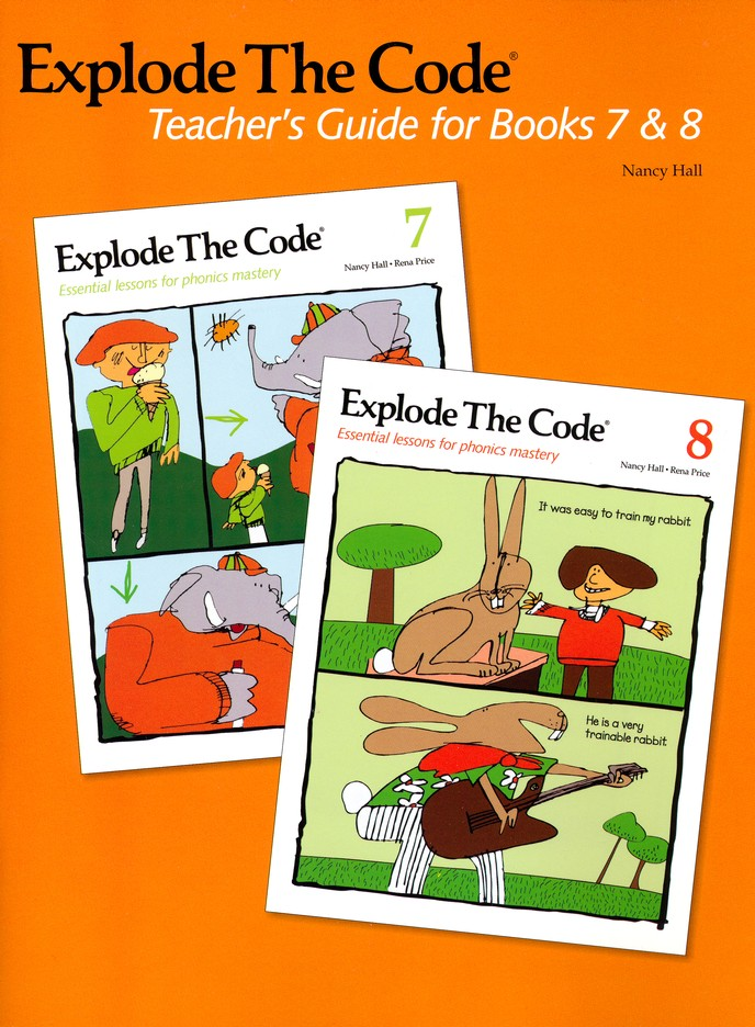 Explode the Code Teacher's Guide for Books 7 & 8