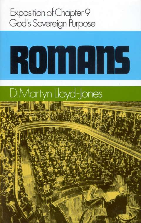 Romans: God's Sovereign Purpose