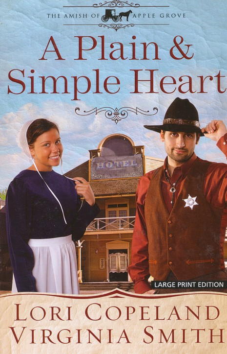 A Plain and Simple Heart, Amish of Apple Grove Series #2 LGPT
