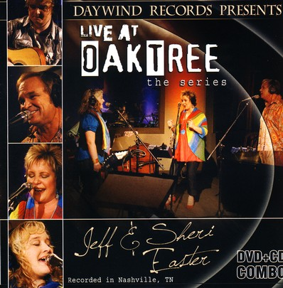 Jeff and Sheri Easter: Live at Oak Tree--CD/DVD