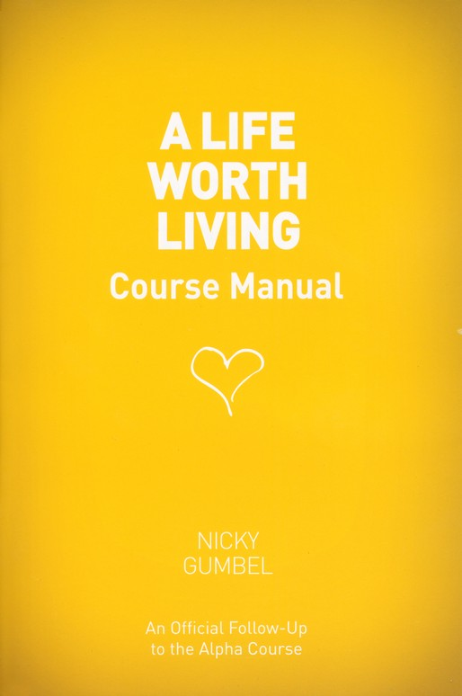 A Life Worth Living Manual