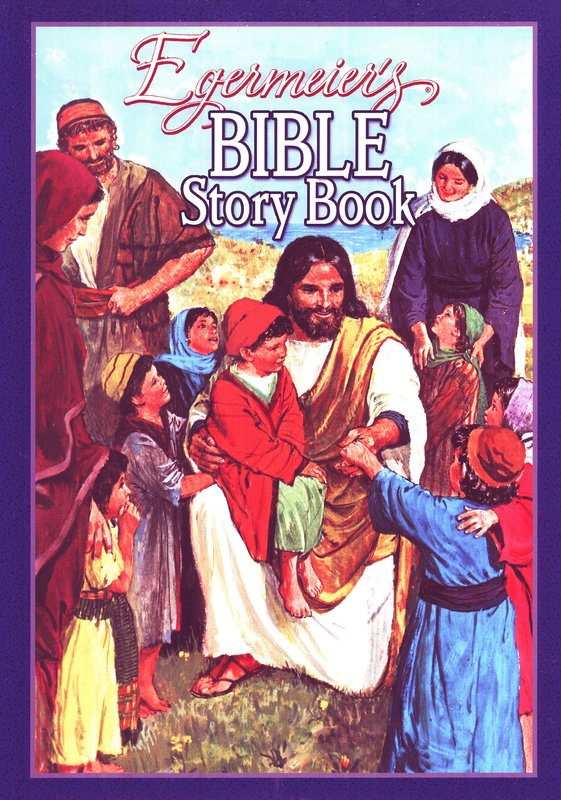 Egermeier's Bible Story Book, Hardcover