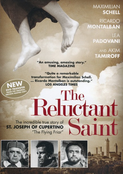 The Reluctant Saint: The Story of St. Joseph of Cupertino