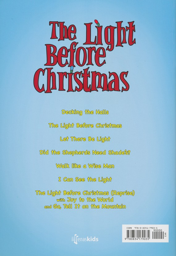 The Light Before Christmas: A Musical About the Light  of the World