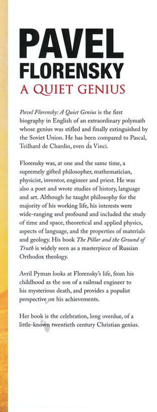 Pavel Florensky: A Quiet Genius--The Tragic and Extraordinary Life of Russia's Unknown Da Vinci