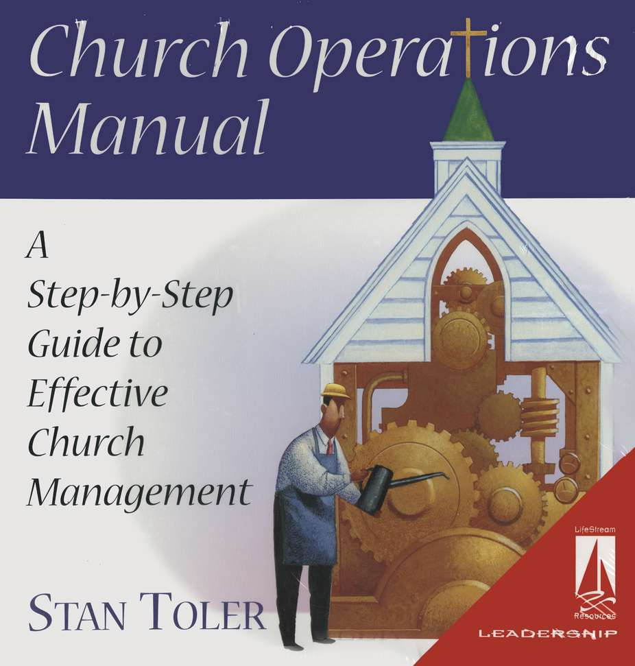Church Operations Manual: A Step-by-Step Guide to Effective  Church Management