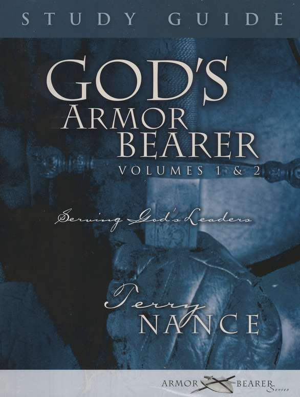 God's Armor Bearer, Volumes 1 & 2: Study Guide