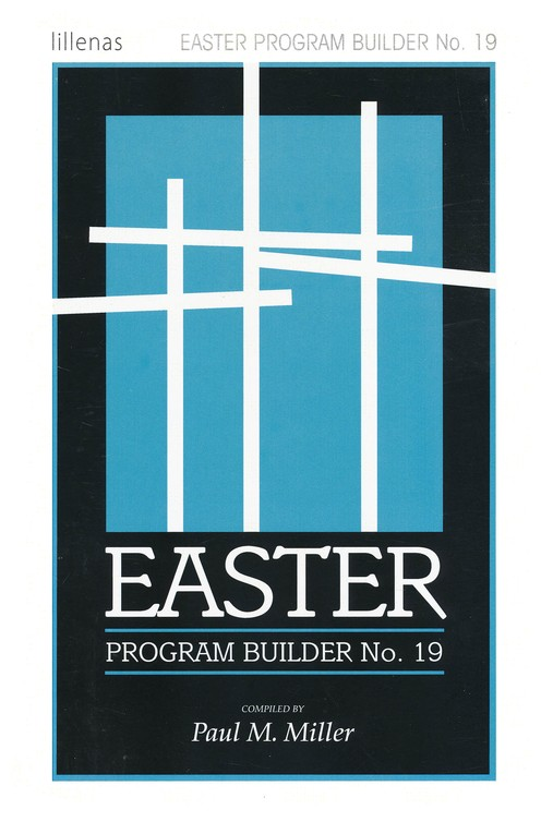 Easter Program Builder No. 19, Plays, Skits, Songs, Recitations, Exercises