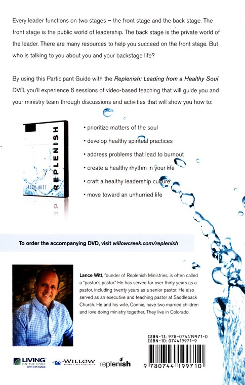 Replenish: Leading From a Healthy Soul Small Group Participant Guide