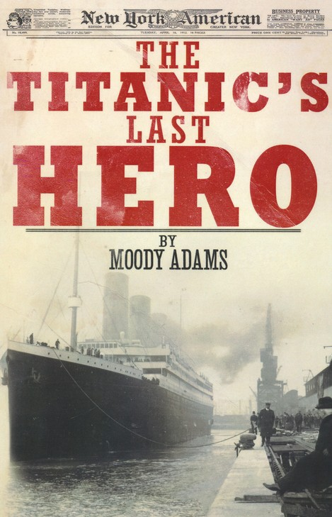 The Titanic's Last Hero