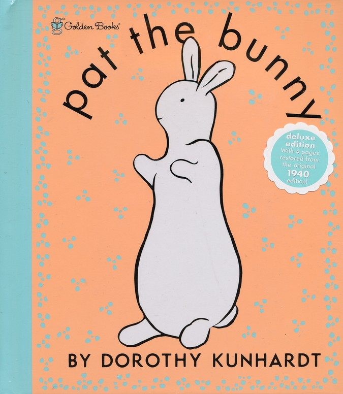 Pat the Bunny Deluxe (Pat the Bunny)