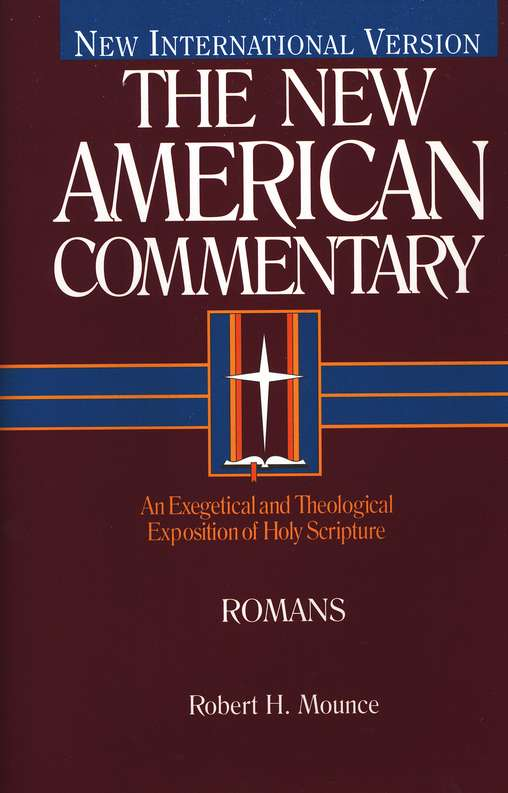 Romans: New American Commentary [NAC]