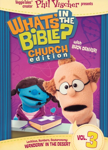 What's in the Bible? #3: Wanderin' In the Desert - Church Ed., DVD