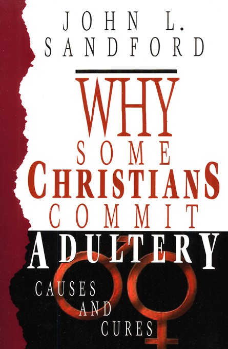 Why Some Christians Commit Adultery